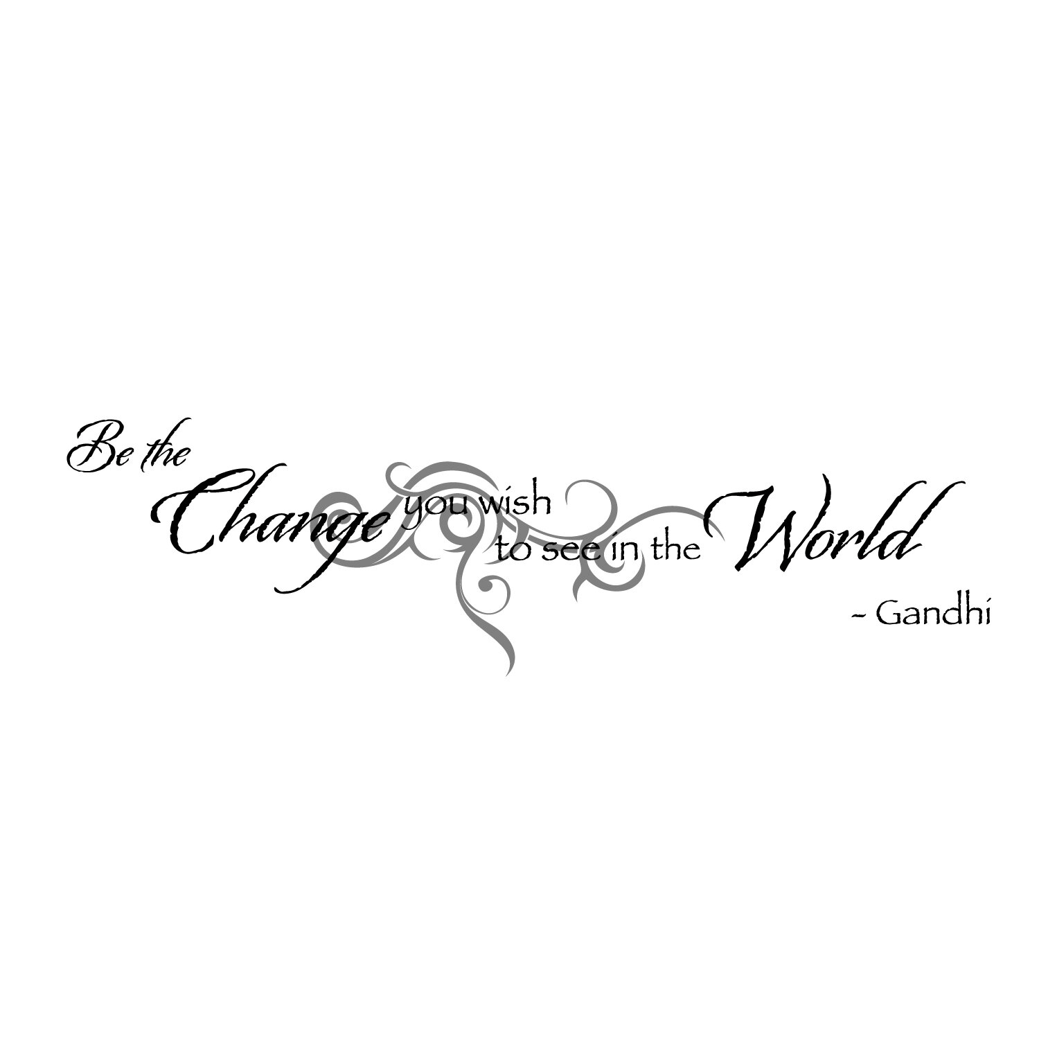 Firesidehome Be The Change You Wish To See In The World Wall Decal Wayfair