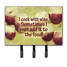 I Cook with Wine Leash Holder and Key Hook by Caroline's Treasures