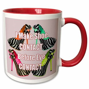 Salisbury High Heels Shoes Saying, I Make Shoe Contact Before Eye Contact Coffee Mug
