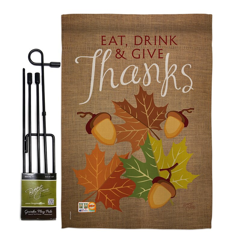Breeze Decor Eat Drink Give Thanks Impressions 2 Sided Polyester 18 5 X 13 In Flag Set Wayfair
