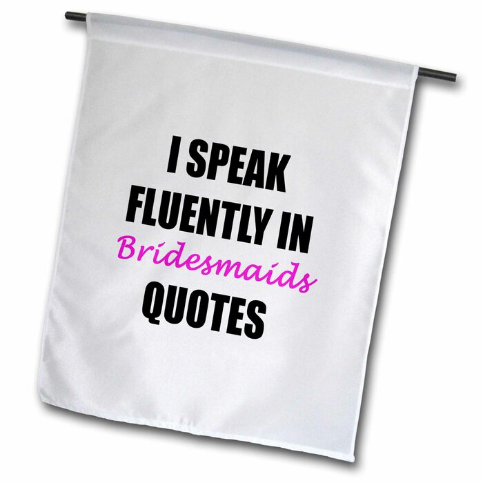 I Speak Fluently in Bridesmaids Quotes Polyester 2\'3\