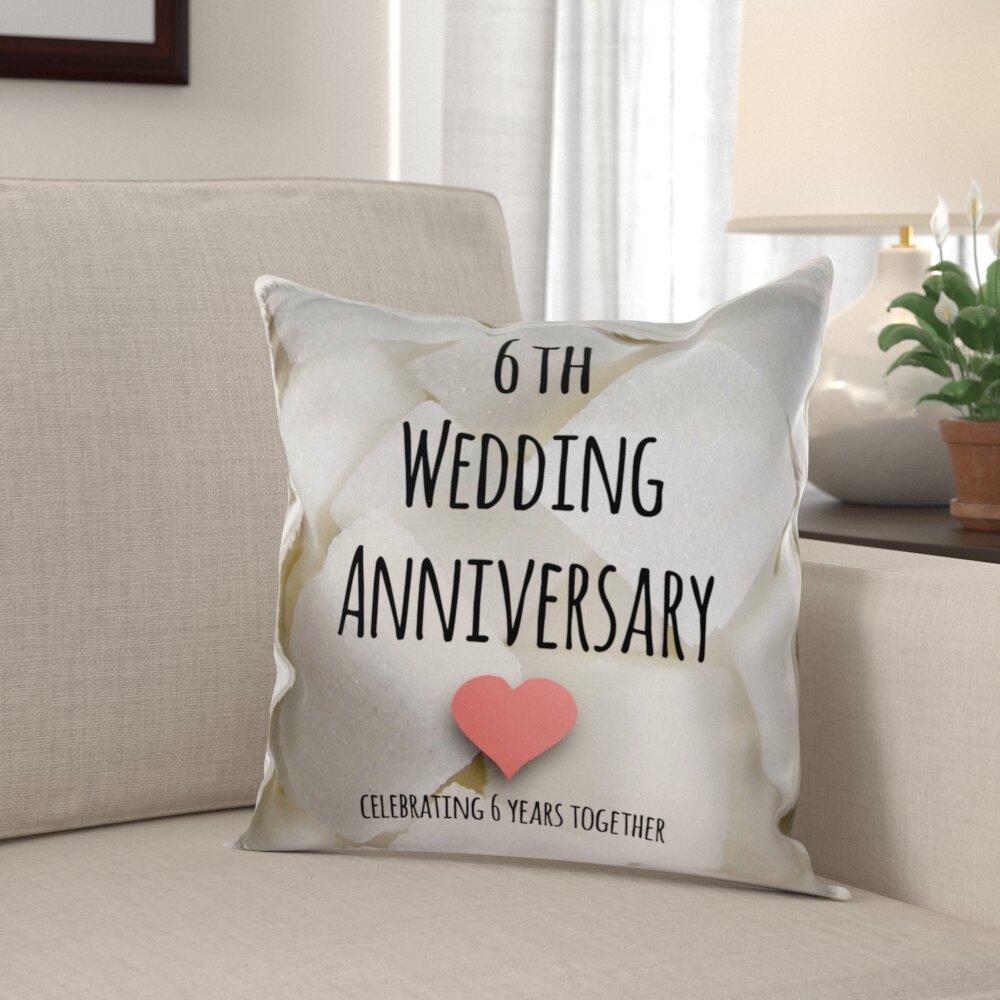 Winston Porter Simen 6th Wedding Anniversary Gift Pillow Cover Wayfair
