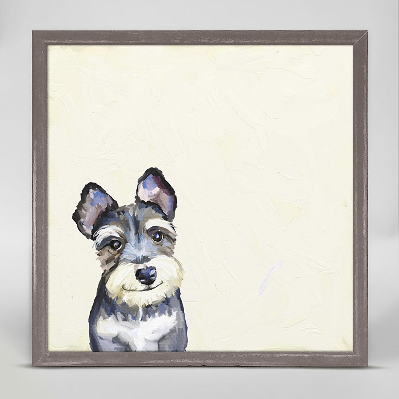Winston Porter Best Friend Schnauzer Framed Acrylic Painting Print On Canvas Wayfair