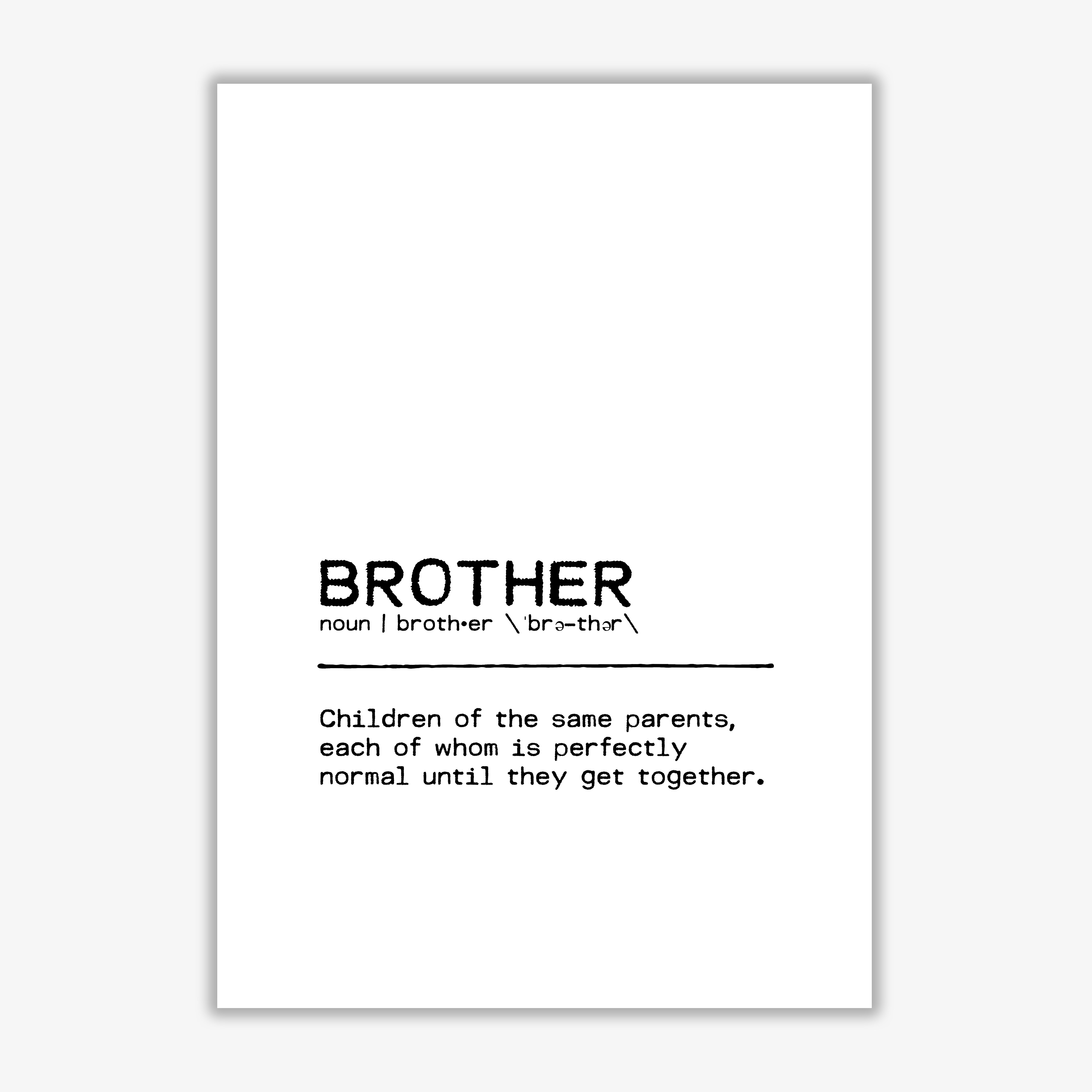 East Urban Home Definition Quote Brother Normal Textual Art Wayfair Co Uk