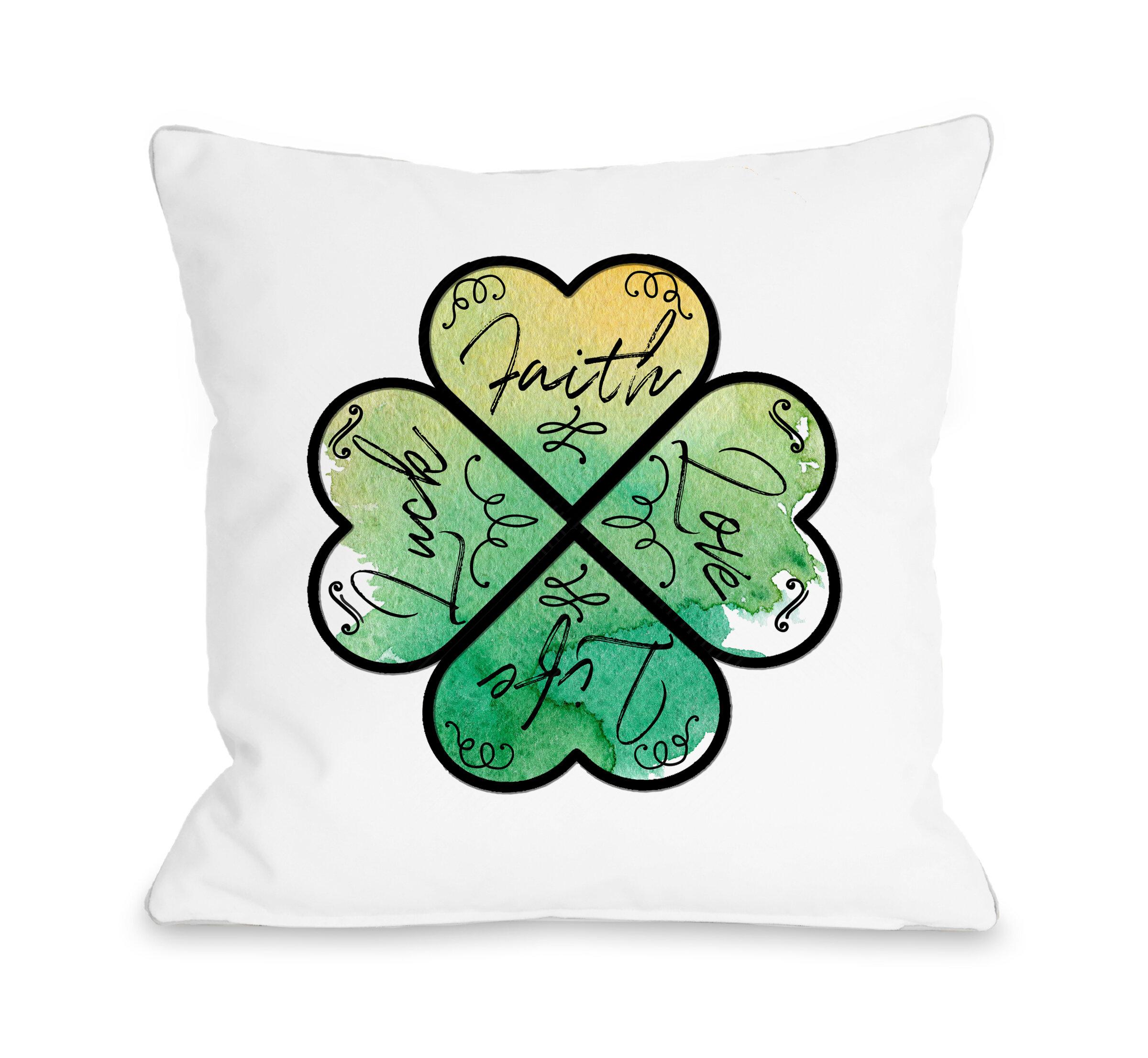 The Holiday Aisle Alger Faith Love Life Luck Throw Pillow Wayfair