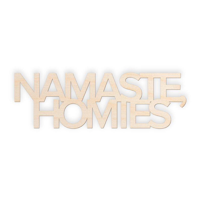 Ebern Designs Namaste Homies Wood Wall Décor | Wayfair