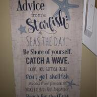 """10/""""X5/"""" Wood Sign C19 Advice from a Starfish Sea-ze the day Share your amazing.."""