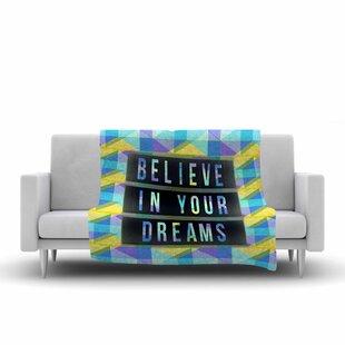 Comparison AlyZen Moonshadow Believe in Your Dreams 1 Typography Fleece Blanket ByEast Urban Home