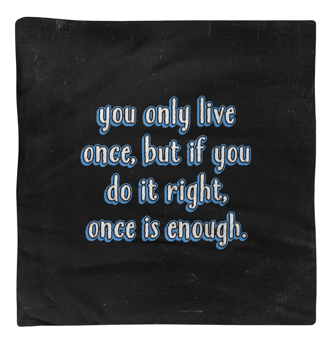 East Urban Home You Only Live Once Quote Chalkboardnapkin Wayfair