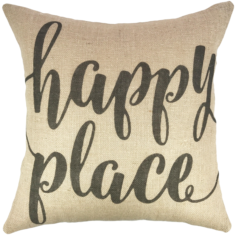 Thewatsonshop Happy Place Burlap Throw Pillow Reviews Wayfair