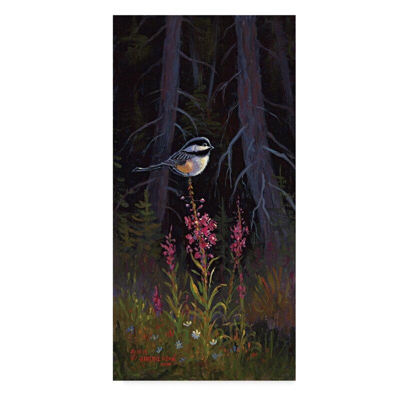 Trademark Art Fireweed Chickadee Oil Painting Print On Wrapped Canvas Wayfair