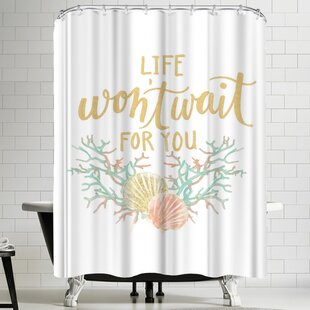 Jetty Printables Life Won't Wait for You Coastal Typography Single Shower Curtain