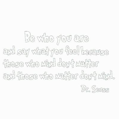Pop Decors Be Who You Are And Say What You Feel Drseuss Wall Decal