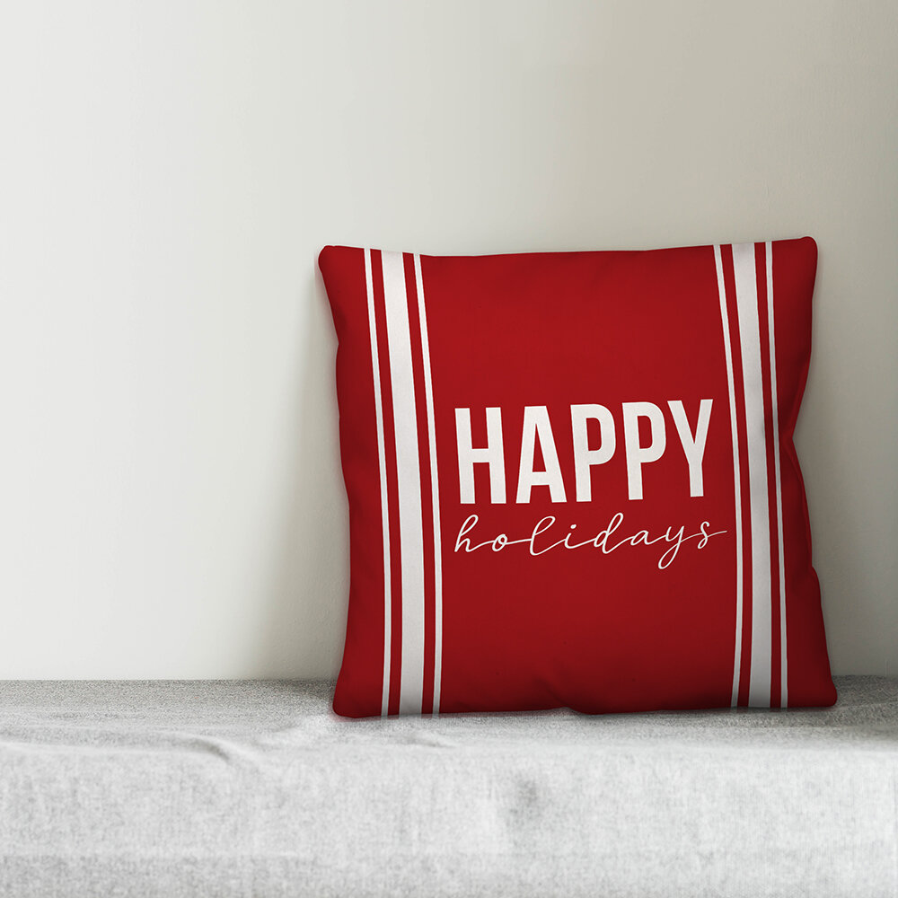 The Holiday Aisle Tansey Happy Holidays Throw Pillow Wayfair