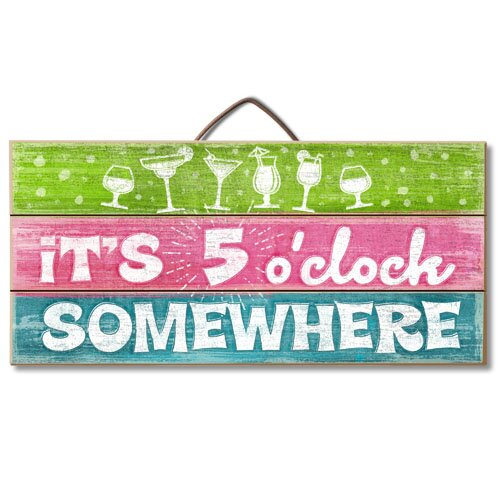 It/'s 5 o/'clock somewhere funny  vintage style metal wall plaque sign