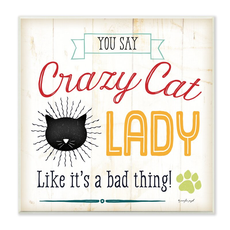 Frame Not Included Crazy Cat Lady A4 Wall Art Sign