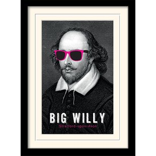 e38a09021a2 Big Willy - William Shakespeare Framed Graphic Art Print