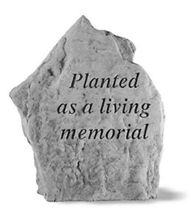 Planted as a Living Memorial Garden Stone