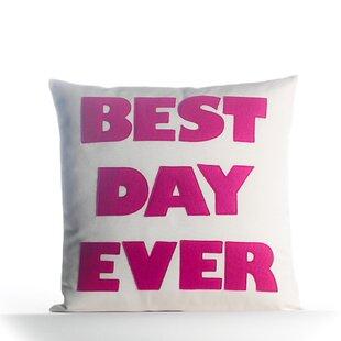Best Day Ever Pillow Wayfair