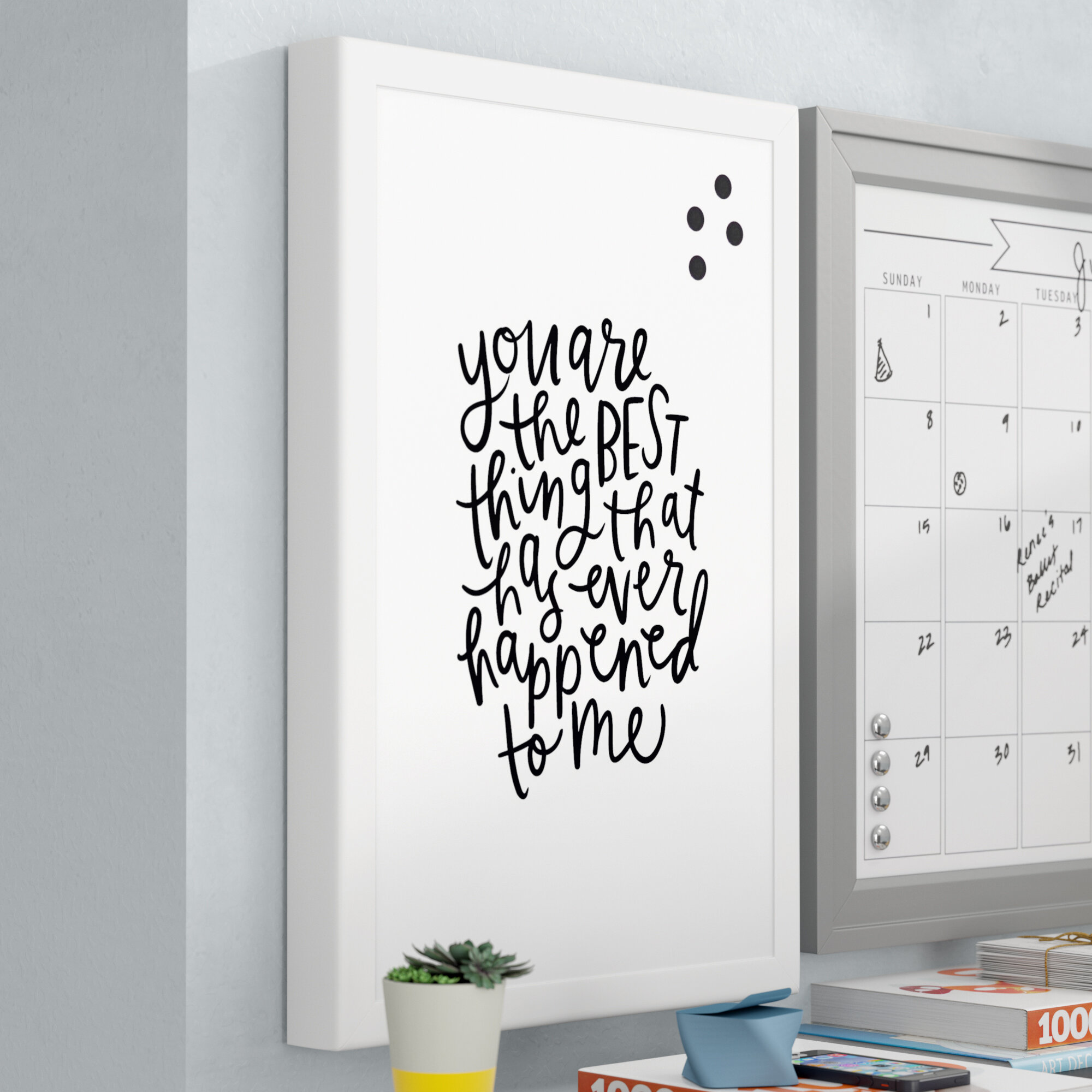 Wrought Studio You Are The Best Thing Wall Mounted Magnetic Board Wayfair