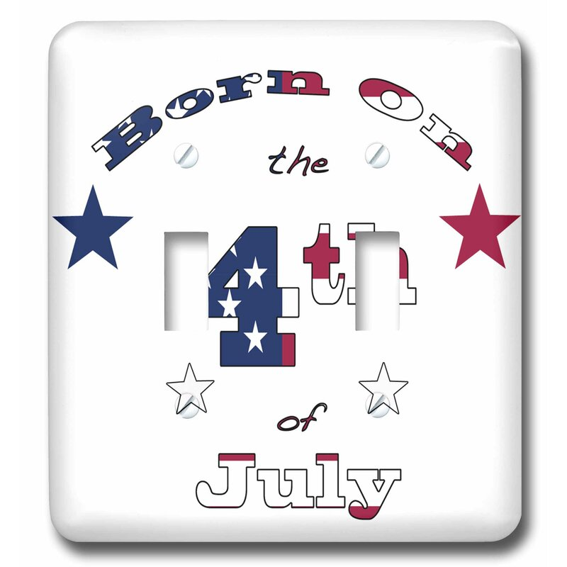 3drose Patriotic Text Art For Those Whose Birthday Is July 4 2 Gang Toggle Light Switch Wall Plate Wayfair