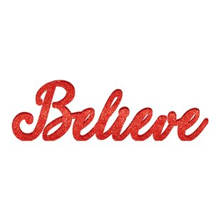 christmas believe standing sign