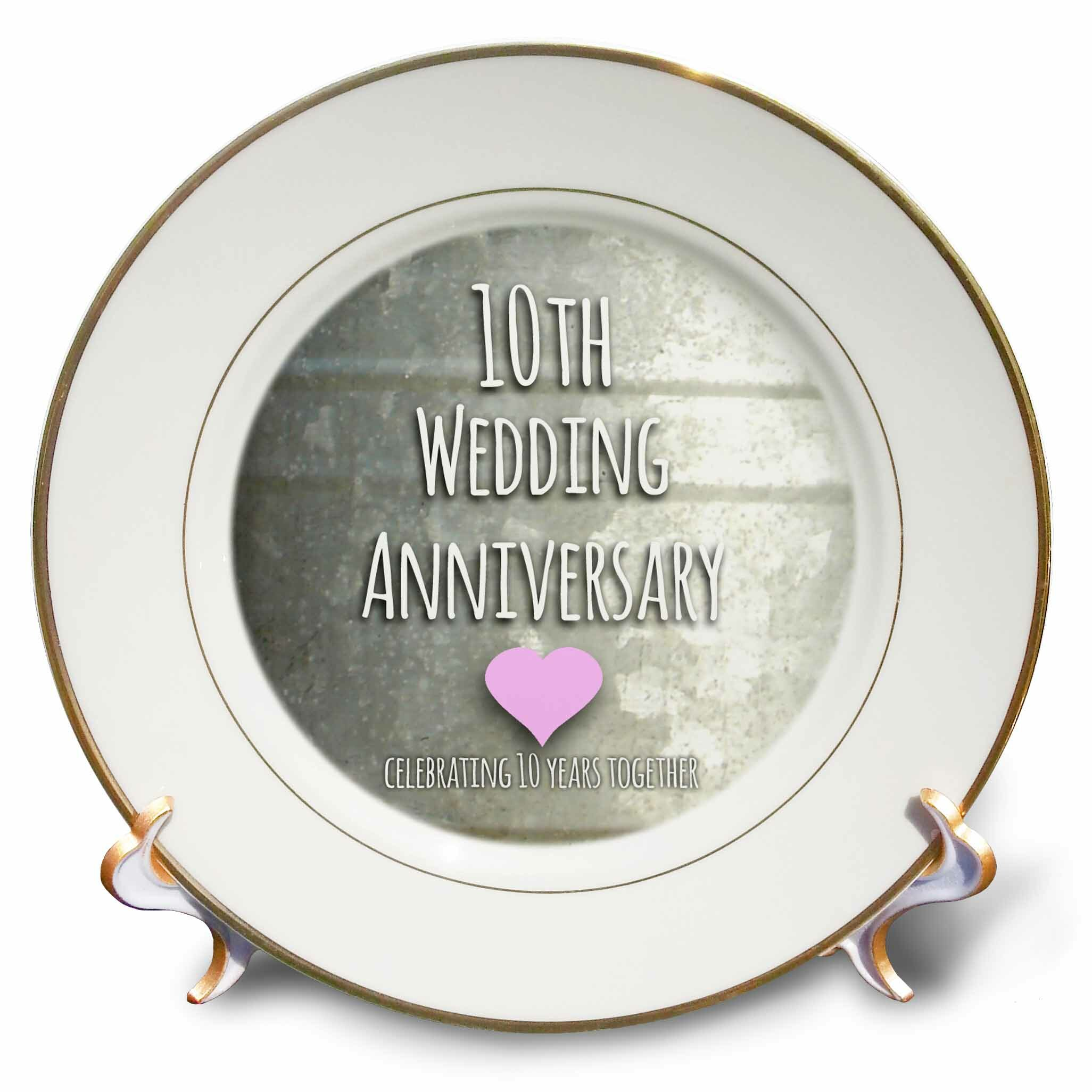 East Urban Home 10th Wedding Anniversary Gift Tin Celebrating 10 Years Together Tenth Anniversaries Porcelain Decorative Plate Wayfair