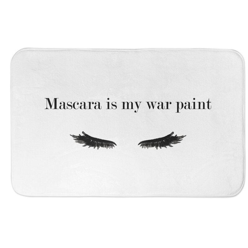 Rosdorf Park Mclain Mascara Is My War Paint Rectangle Non Slip Bath Rug Wayfair
