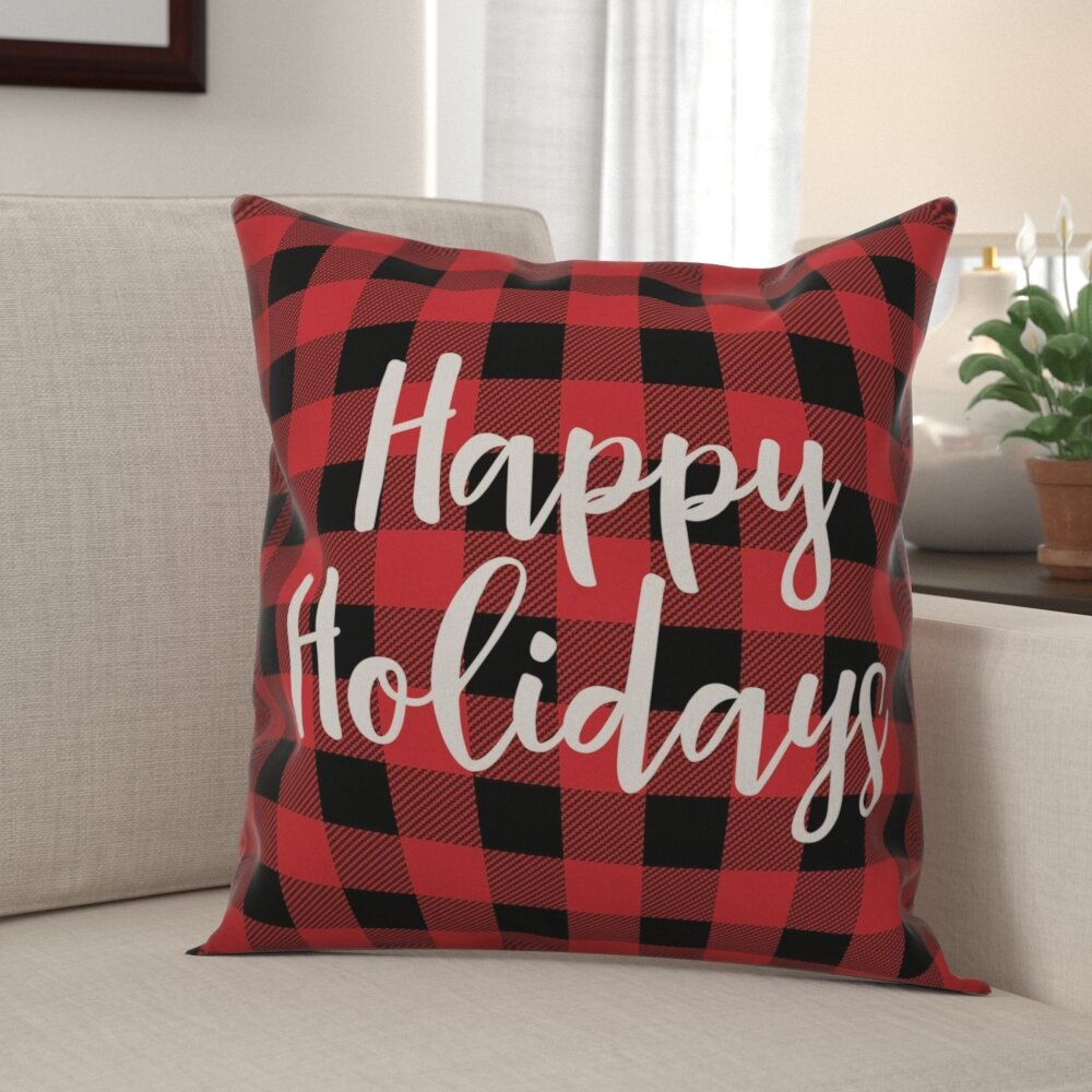 The Holiday Aisle Lizabeth Happy Holidays In Buffalo Check Plaid Throw Pillow Wayfair