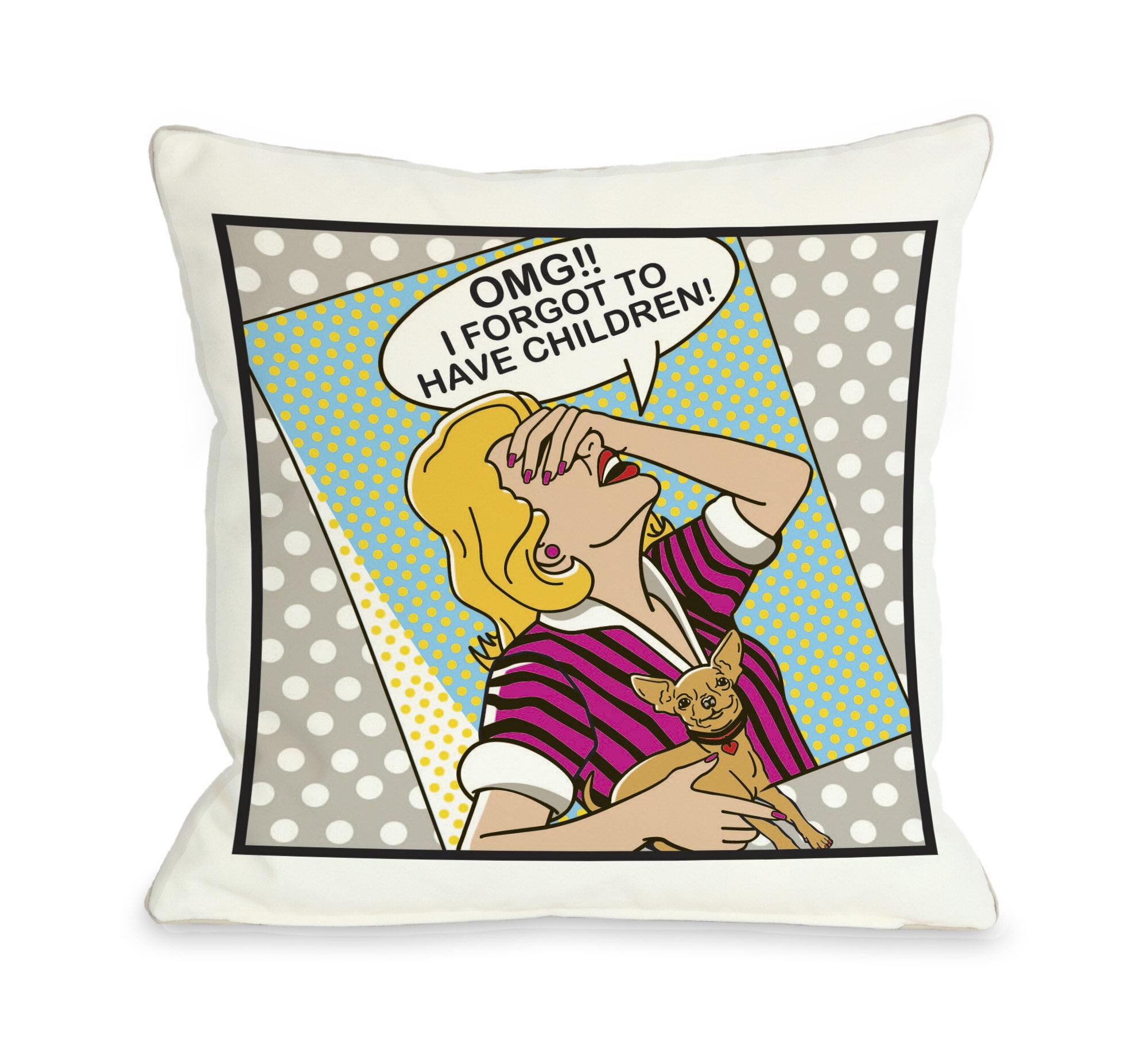 Winston Porter Kaelan Forgot To Have Kids Framed Pillow Wayfair
