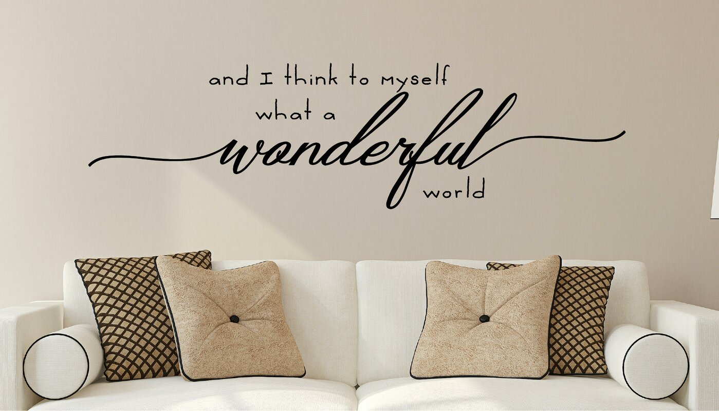Bon And I Think To Myself What A Wonderful World Vinyl Wall Decal