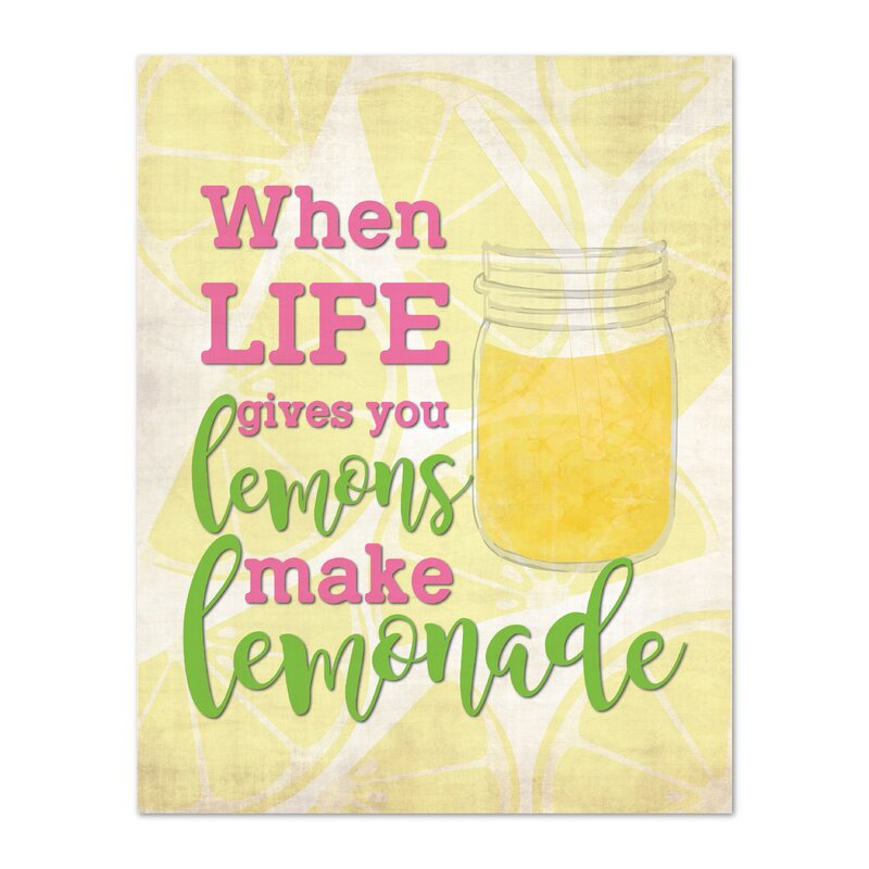 Children Inspire Design When Life Gives You Lemons Make Lemonade Personalized Paper Print Wayfair