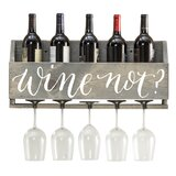 Joetta Wine Not 6 Bottle Wall Mounted Wine Bottle and Glass Rack by Millwood Pines