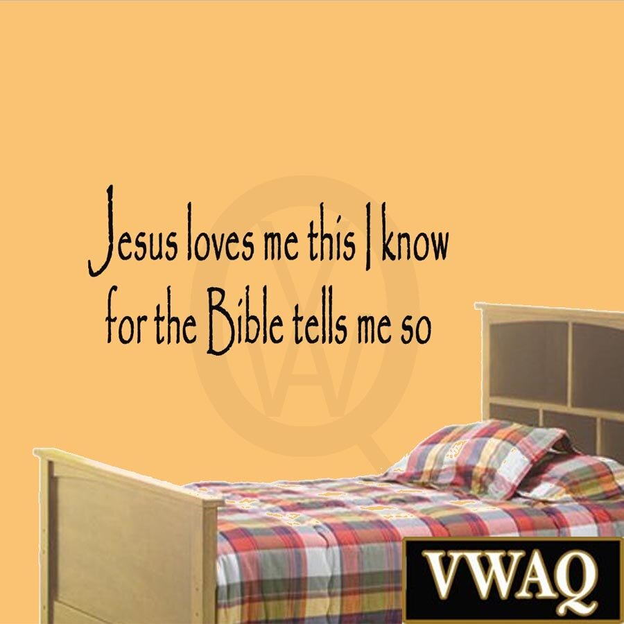 VWAQ Jesus Loves Me this I Know for the Bible Tells Me So Wall Decal ...