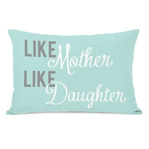 Like Mother Like Daughter Lumbar Pillow