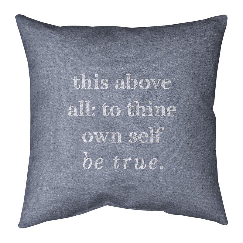East Urban Home Handwritten Shakespeare Inspirational Quote Suede Pillow Wayfair