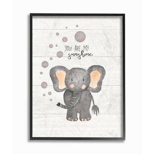 You Are My Sunshine Elephant Wayfair