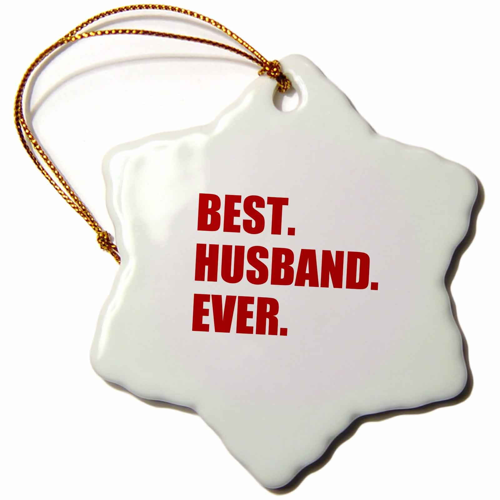 The Holiday Aisle Best Husband Ever Bold Text Married Bliss Fun Gifts For Him Snowflake Holiday Shaped Ornament Wayfair