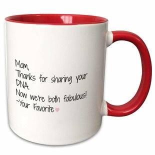 Mom Thanks for Sharing Your Dna Now We Are Both Fabulous Coffee Mug