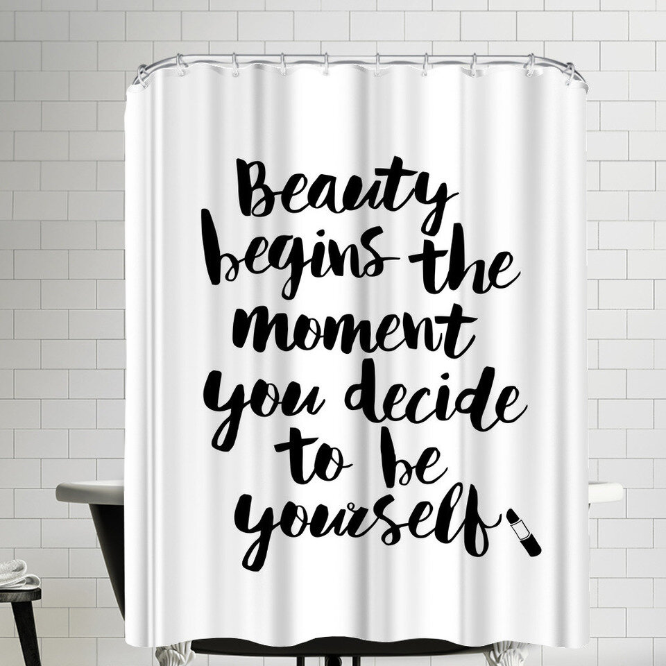 East Urban Home Beauty Begins The Moment You Decide To Be Yourself Script Shower Curtain