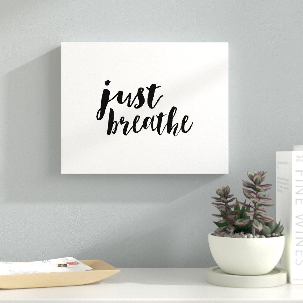 Ebern Designs Just Breath Textual Art Print On Canvas Wayfair Ca