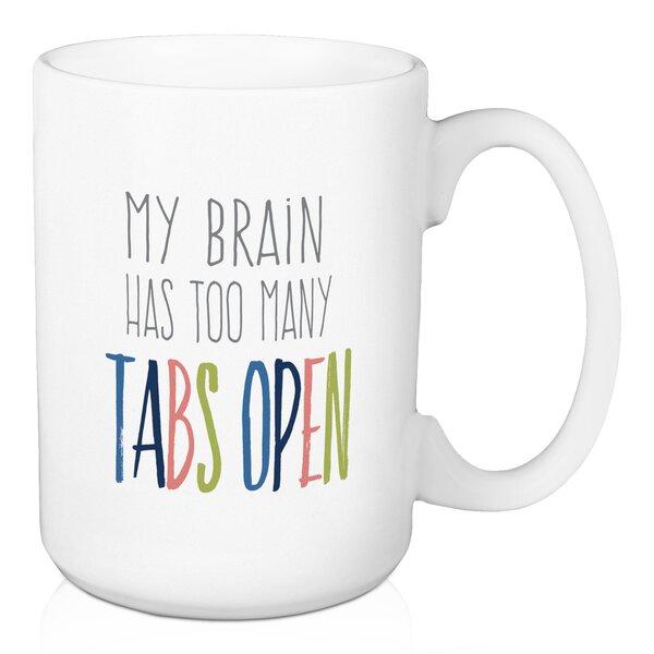 Funny Tea Hot Cocoa Coffee... My Brain Has Too Many Tabs Open Travel Mug