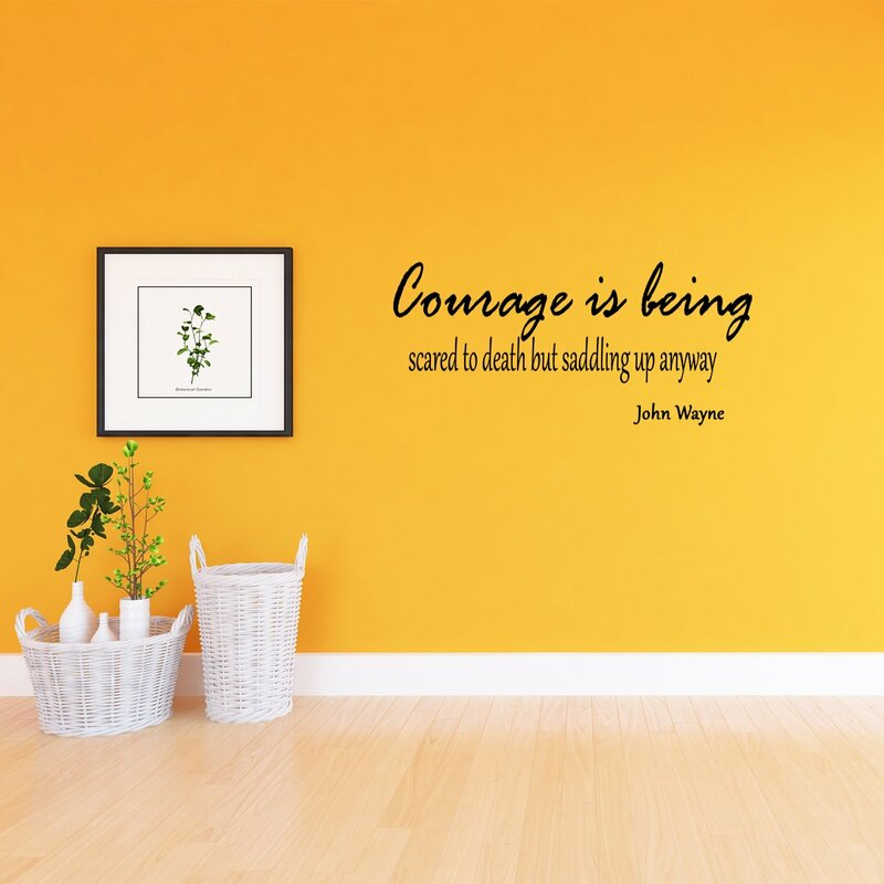 JOHN WAYNE COURAGE IS BEING Vinyl Wall Quote Decal NEW