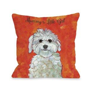 Doggy Décor Mommyu0027s Little Girl Throw Pillow