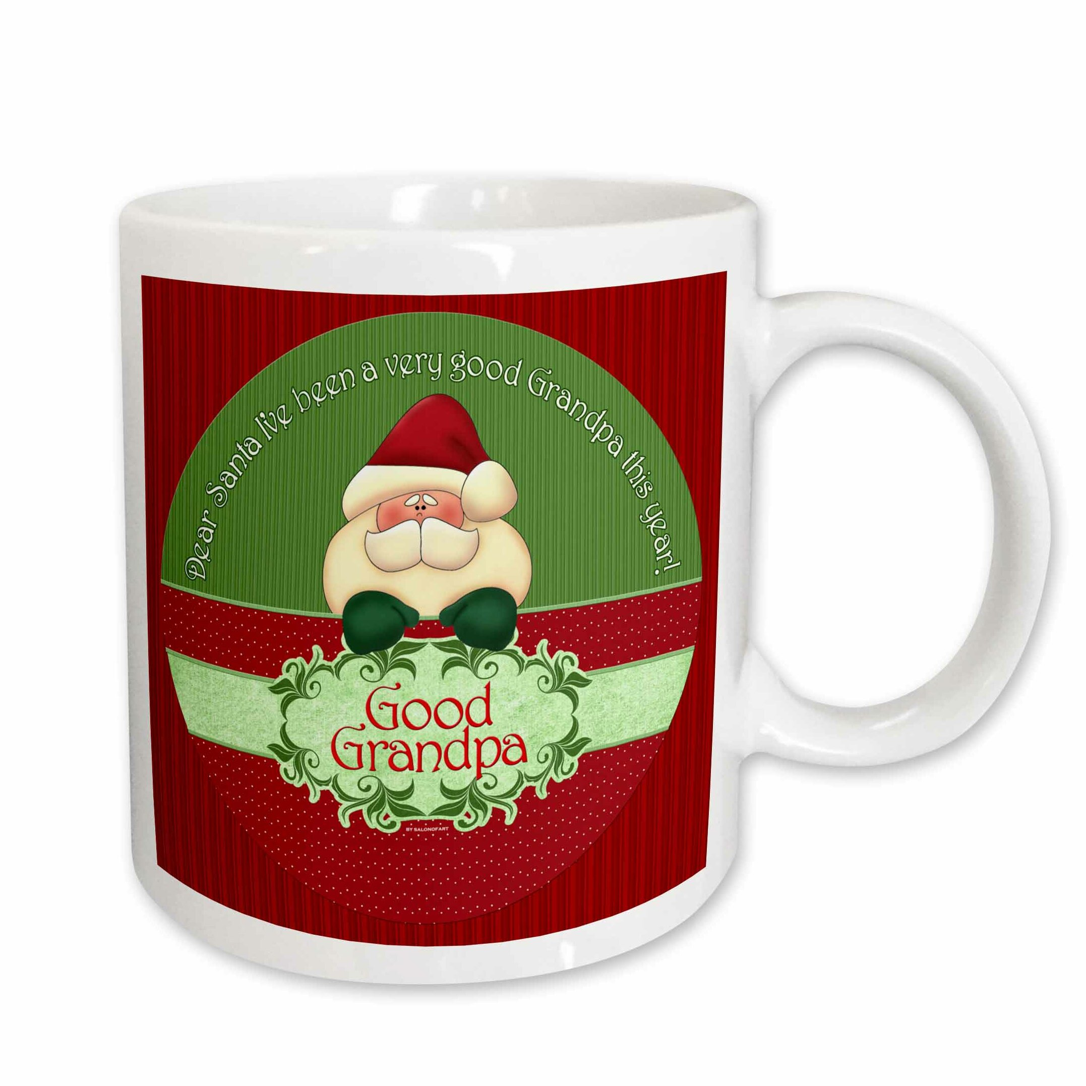 East Urban Home Santa I Have Been A Very Good Grandpa This Year In And Coffee Mug Wayfair