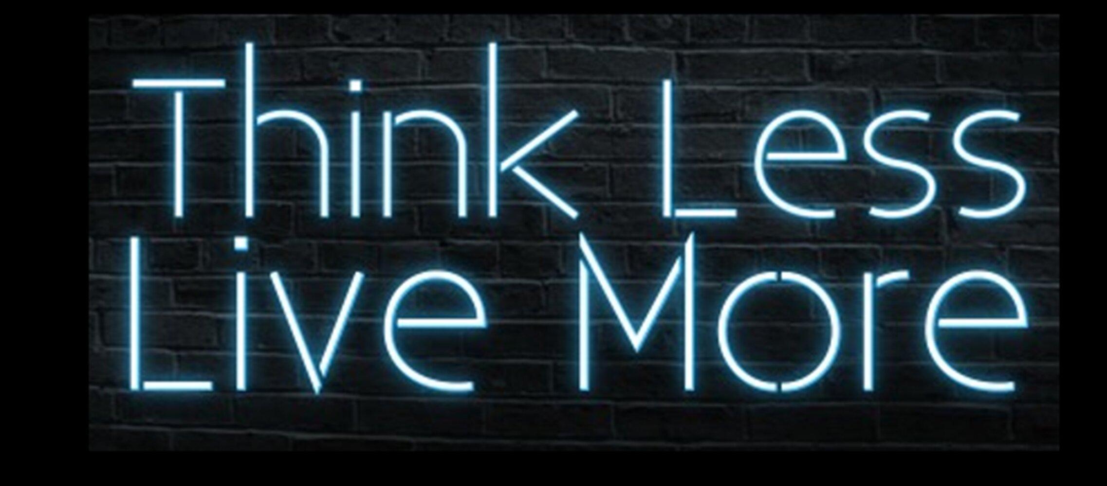 Latitude Run Think Less Live More Neon Sign Wayfair