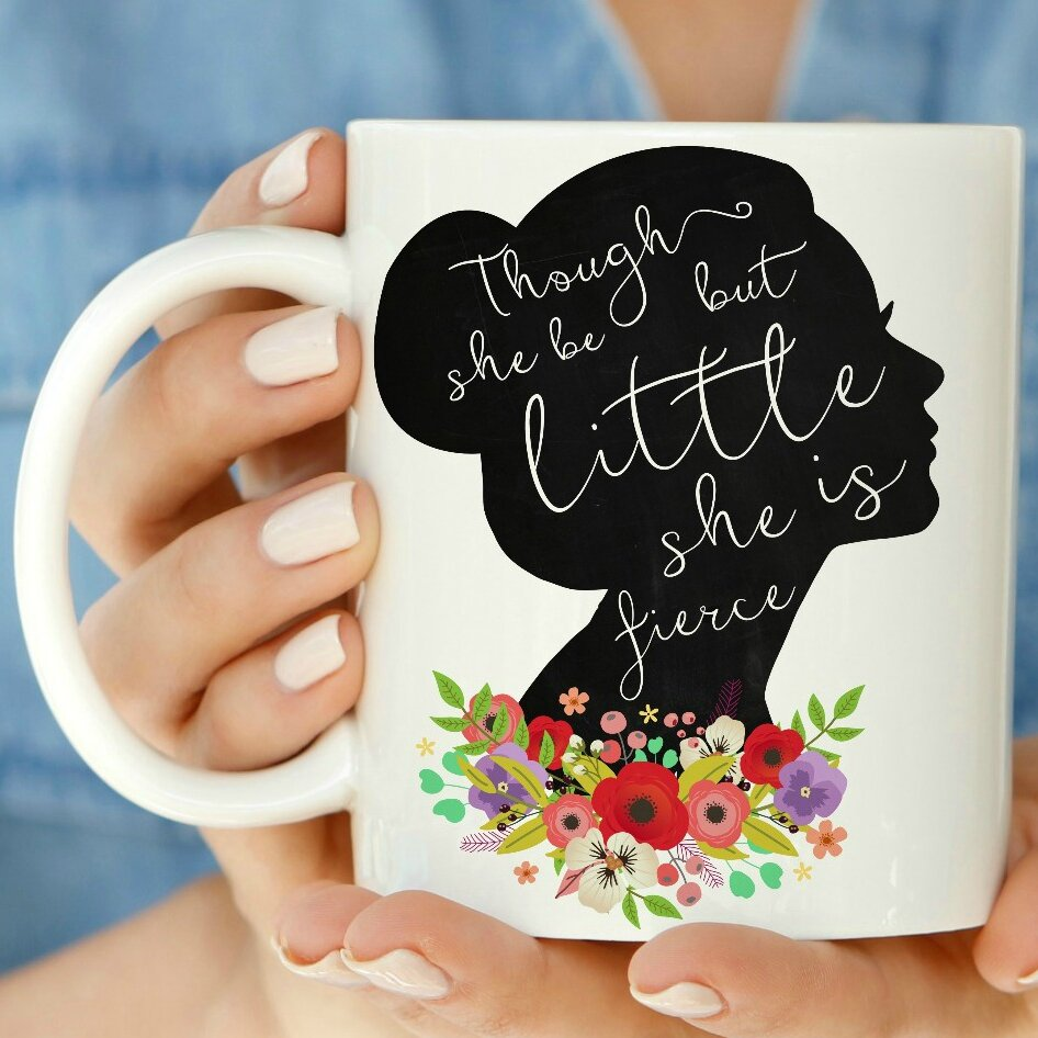 Love You A Latte Shop Though She Be But Little She Is Fierce Coffee Mug Wayfair