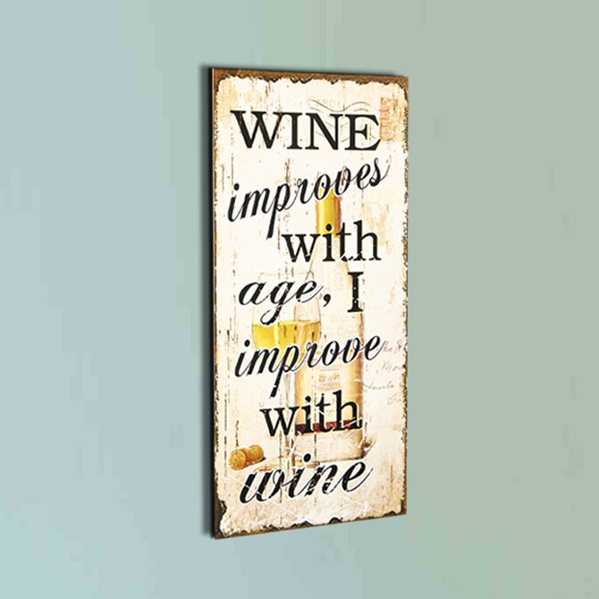 Wine Improves With Age Wall Décor