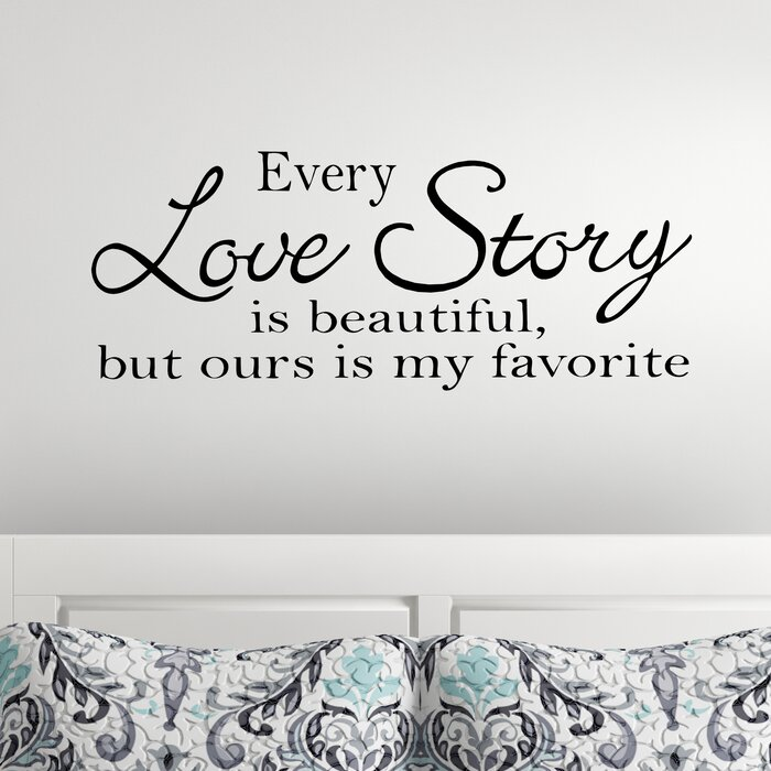 Every Love Story Master Bedroom Wall Decal
