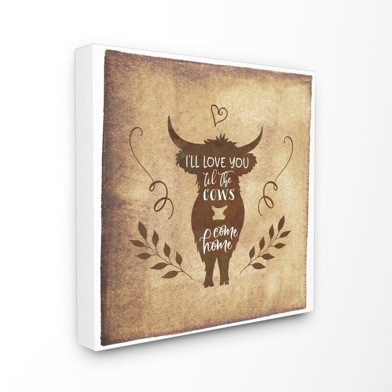 Gracie Oaks I Ll Love You Until The Cows Come Home Panoramic Graphic Art Print Set On Canvas Wayfair
